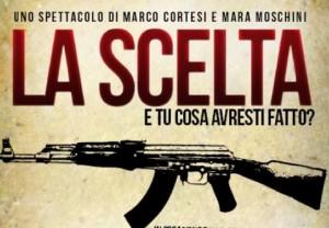 Locandina Spettacolo La Scelta